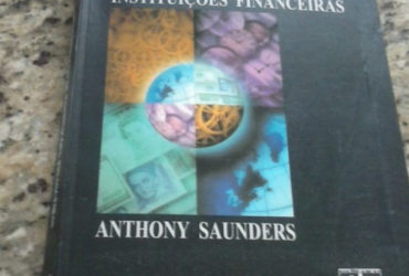 Livro Administração De Instituições Financeiras – Anthony Saunders