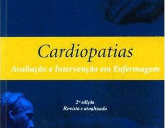 Livro Cardiopatias Avaliação E Intervenção Em Enfermagem – 2ª Edição