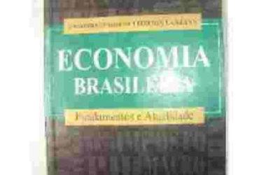 Livro Economia Brasileira: Fundamentos E Atualidade
