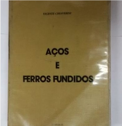 Livro Aços E Ferros Fundidos -vicente Chiaverini