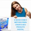 E-book 7 Passos Para Ter Seu Próprio Produto Digital