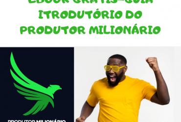 Guia Introdutório Do Produtor Milionário